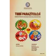 Tıbbi Parazitoloji ( Hemşirelik Fakültesi ve Sağlık Meslek Yüksek Okulları İçin Ders Kitabı )
