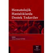 Hematolojik Hastalıklarda Destek Tedaviler