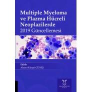 Multiple Myeloma ve Plazma Hücreli Neoplazilerde 2019 Güncellemesi
