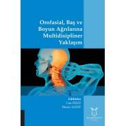 Orofasial, Baş ve Boyun Ağrılarına Multidisipliner Yaklaşım
