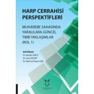 Harp Cerrahisi Perspektifleri - Muharebe Sahasında Yaralılara Güncel Tıbbi Yaklaşımlar (Rol 1)