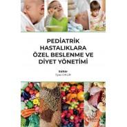 Pediatrik Hastalıklara Özel Beslenme ve Diyet Yönetimi