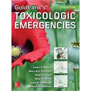Goldfrank's Toxicologic Emergencies, Tenth Edition Hardcover