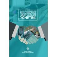 Sağlık İşletmelerinde Tıbbi Laboratuvar Hizmet Alımları Yönetimi