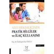Aile Hekimliğinde Pratik Bilgiler ve İlaç Kullanımı