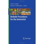 Bedside Procedures for the Intensivist 2010th Edition