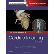 Cardiac Imaging: The Requisites - 4th Edition