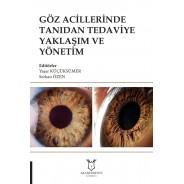 Göz Acillerinde Tanıdan Tedaviye Yaklaşım ve Yönetim