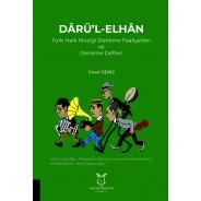 DÂRÜ'L-ELHÂN Türk Halk Müziği Derleme Faaliyetleri ve Derleme Defteri