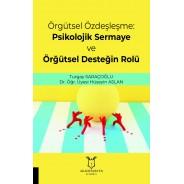 Örgütsel Özdeşleşme: Psikolojik Sermaye ve Örğütsel Desteğin Rolü