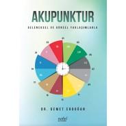 Akupunktur: Geleneksel ve Güncel Yaklaşımlarla