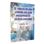 İç Hastalıklar Uzmanları İçin Preoperatif Değerlendirme