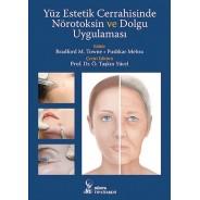 Yüz Estetik Cerrahisinde Nörotoksin ve Dolgu Uygulaması