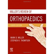 Miller's Review of Orthopaedics 8th Edition
