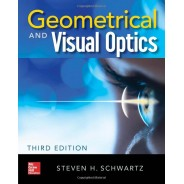 Geometrical and Visual Optics, Third Edition 3rd Edition