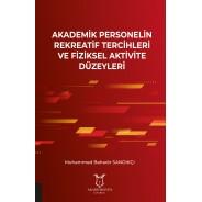 Akademik Personelin Rekreatif Tercihleri ve Fiziksel Aktivite Düzeyleri