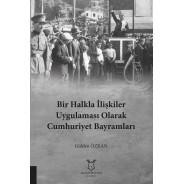Bir Halkla İlişkiler Uygulaması Olarak Cumhuriyet Bayramları Sosyo-kültürel Bir Okuma