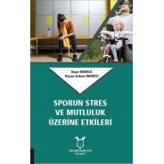 Sporun Stres ve Mutluluk Üzerine Etkileri