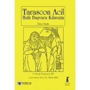 Tarascon Acil Hızlı Başvuru Kılavuzu