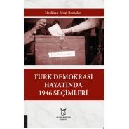 Türk Demokrasi Hayatında 1946 Seçimler