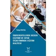 Üniversitelerde Beden Eğitimi ve Spor Öğretiminde Eğitim Kalitesi