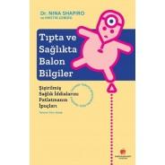 Tıpta ve Sağlıkta Balon Bilgiler - Şişirilmiş Sağlık İddialarını Patlatmanın İpuçları