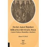Devlet-Aşiret İlişkileri MİRANLI MUSTAFA PAŞA (Aşiret-Eşkıya-Hamidiye Alayları)
