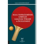 Masa Tenisçilerinde Görülen Sakatlık Türleri ve İncelenmesi