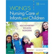 Wong's Nursing Care of Infants and Children, 11th Edition