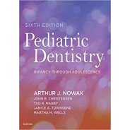 Pediatric Dentistry: Infancy through Adolescence 6th Edition