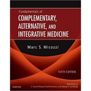 Fundamentals of Complementary, Alternative, and Integrative Medicine, 6th Edition