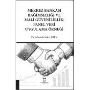 Merkez Bankası Bağımsızlığı ve Mali Güvenilirlik: Panel Veri Uygulama Örneği