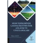Spor Tesislerinde Çağdaş İşletmecilik Anlayışı ve Uygulamaları