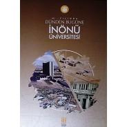 İnönü Üniversitesi-44. Yılında Dünden Bugüne
