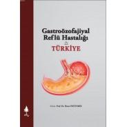 Gastroözofajiyal Reflü Hastalığı & TÜRKİYE