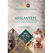 Arslantepe Arkeoloji Sempozyumu Bildirileri