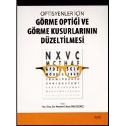 Optisyenler İçin Görme Optiği ve Görme Kusurlarının Düzeltilmesi