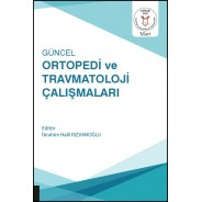 Güncel Ortopedi ve Travmatoloji Çalışmaları ( AYBAK 2020 Mart )