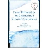 Tarım Bilimleri ve Su Ürünlerinde Vizyonel Çalışmalar ( AYBAK 2020 Mart )
