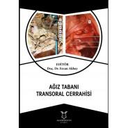 Ağız Tabanı Transoral Cerrahisi