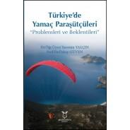Türkiye'de Yamaç Paraşütçüleri 'Problemleri ve Beklentileri'