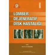 Lomber Dejeneratif Disk Hastalığı