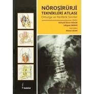 Nöroşirürji Teknikleri Atlası Omurga ve Periferik Sinirler