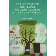 Din Öğretiminde Proje Tabanlı Öğrenme Yaklaşımı ve Uygulama Örnekleri