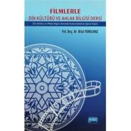 FİLMLERLE DİN KÜLTÜRÜ VE AHLAK BİLGİSİ DERSİ / Din Kültürü ve Ahlak Bilgisi Dersinde Kullanılabilecek Eğitsel Klipler