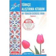 Türkçe Alıştırma Kitabım ( MY TURKISH EXERCISE BOOK )