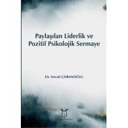 Paylaşılan Liderlik ve Pozitif Psikolojik Sermaye