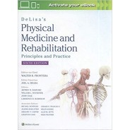 DeLisa's Physical Medicine and Rehabilitation