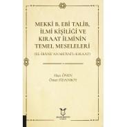 Mekkî B. Ebî Talib, İlmî Kişiliği ve Kıraat İlminin Temel Meseleleri (El-İbâne 'An Me'âni'l-Kıraat)