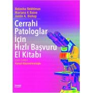 Cerrahi Patologlar için Hızlı Başvuru El Kitabı